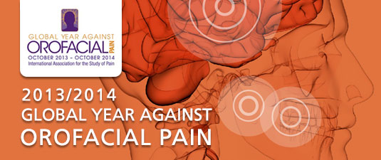 2013-14 Global Year Against Orofacial Pain